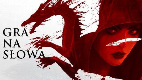 Gra na słowa - Dragon Age, MMO Conora Kosticka i steampunk Marka Hoddera