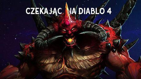 W co grać, czekając na Diablo 4? Gry i mody, które wypełnią pustkę po diable