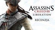 Recenzja gry Assassin�s Creed III: Liberation � Vita niezabita
