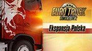 Recenzja dodatku Ekspansja Polska do gry Euro Truck Simulator 2