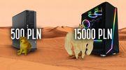 PC za 500 zł vs komputer do gier za 15000 zł