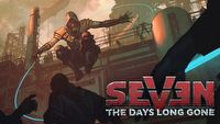 Seven: The Days Long Gone - kompendium wiedzy / FAQ