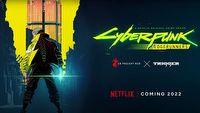 Anime Cyberpunk Edgerunners trafi na Netflix w 2022 roku