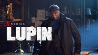 Lupin rz�dzi na Netfliksie w Polsce i na �wiecie, to niespodziewany sukces